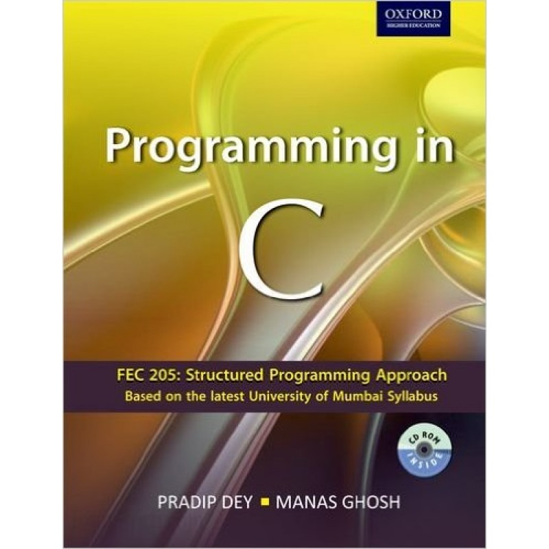 Programming in C by Pradip Dey and Manas Ghosh