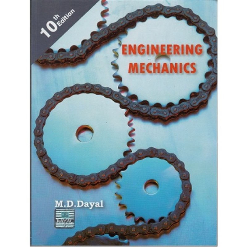 Engineering Mechanics By M.D.Dayal