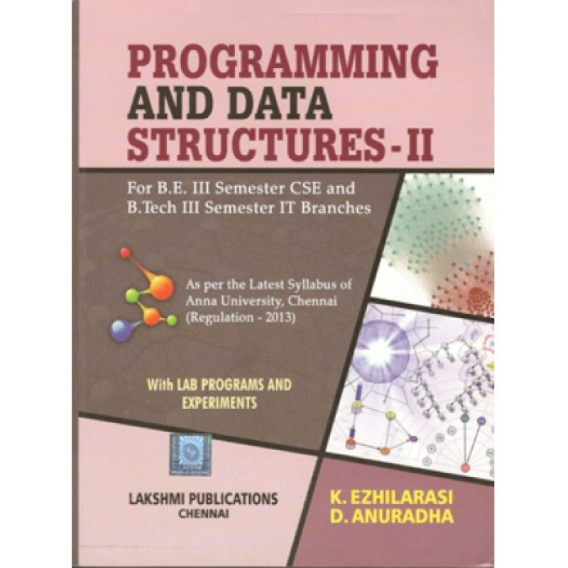 PROGRAMMING AND DATA STRUCTURE II by Lakshmi Publications
