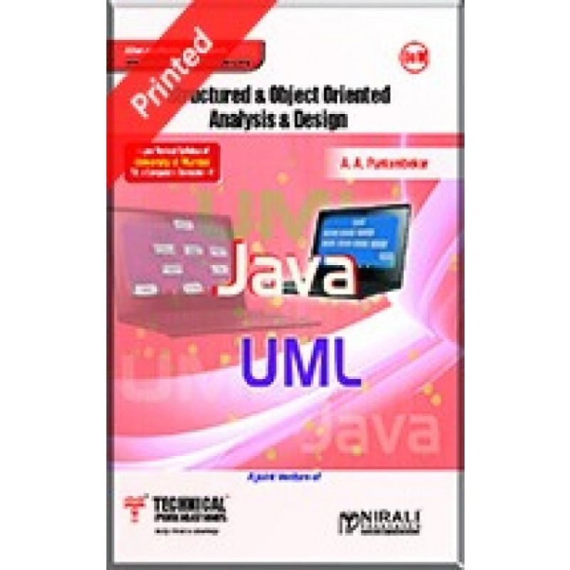 Structured & Object Oriented Analysis & Design - Technical Publications