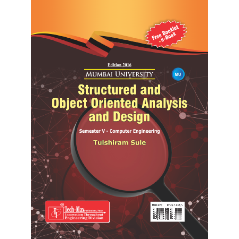 Structured and Object Oriented Analysis and Design